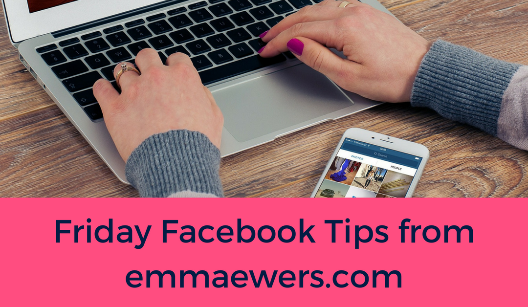 Friday Facebook Tips from my Page